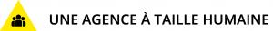 triangle jaune PAP et texte agence à taille humaine